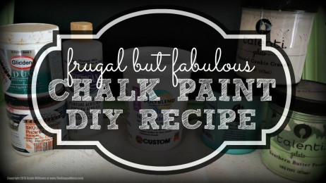 Frugal but Fabulous DIY Chalk Paint Recipe