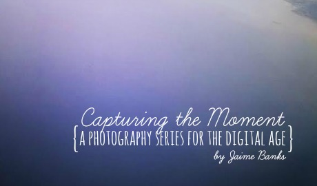 Capturing the Moment Photo Series Introduction
