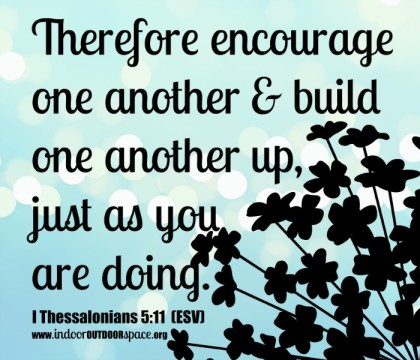 Encourage One Another Scripture Verse from Thessalonians 5