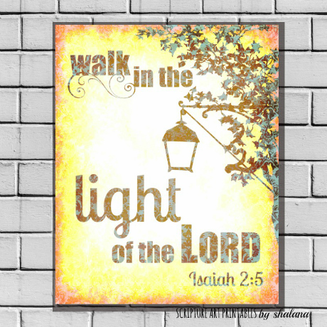 Walk in the Light Free Scripture Verse Printable