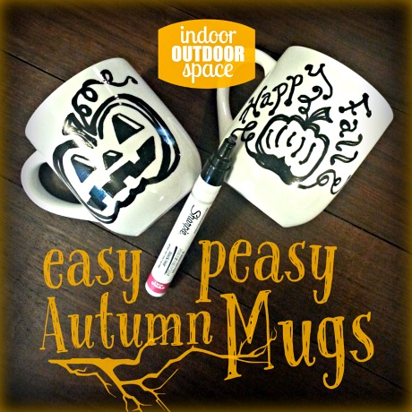 easy peasy autumn mugs with oil based sharpie tutorials