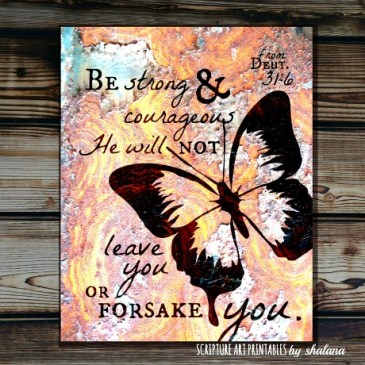 Free Scripture Art Printable Deuteronomy 31:6 – Be Strong and Courageous