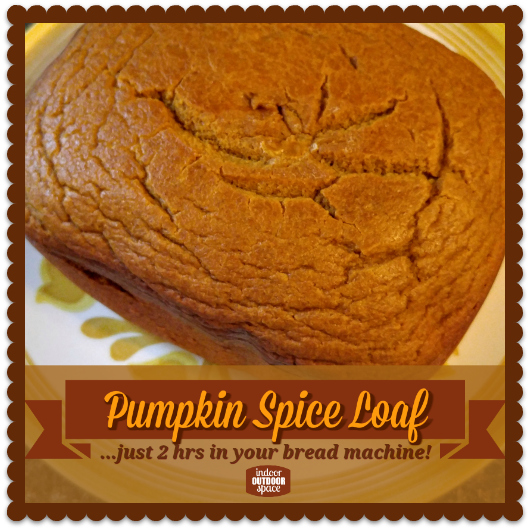 Bread Machine Pumpkin Spice Loaf Recipe