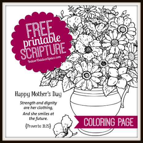 Free Printable Kids Coloring Page for Mothers Day with Proverbs 32 scripture from Indoor Outdoor Space