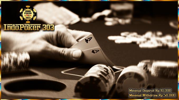 Keuntungan Bermain Judi Poker Online Bersama Indopoker303