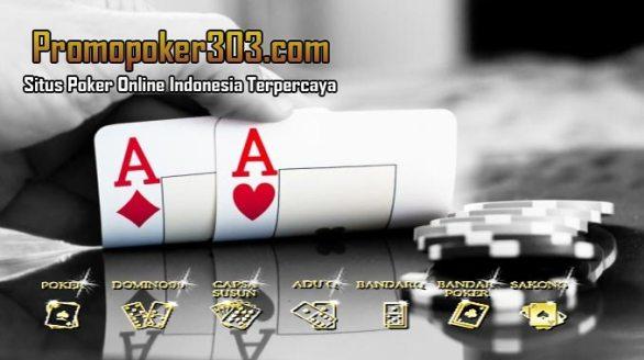 Promopoker303 Agen Poker Online Indonesia Termurah Deposit 10Rb, Untuk menemukan agen resmi judi poker online deposit termurah saat ini bukanlah perkara yang sulit untuk kamu lakukan. dengan perkembangan dunia teknologi yang semaking canggih,