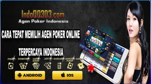 Permainan game Poker Online Indonesia dari dulu sampai saat ini masih saja tetap menjadi salah satu permainan yang paling banyak digemari oleh seluruh para pemain / petaruh. namun semakin maraknya