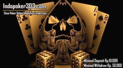 Bermain Dengan Nyaman Bersama Agen Poker Online Indonesia