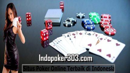 Agen Poker Online Indonesia Uang Asli Teraman Dan Terbaik