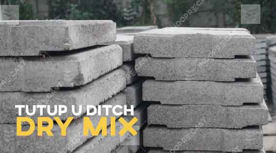Dry Mix Cover U Ditch