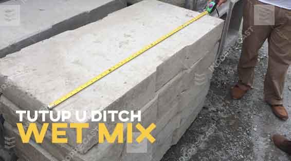 Wet Mix Cover U Ditch