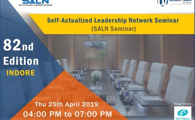 Self Actualized Leadership Network Seminar 82nd Edition