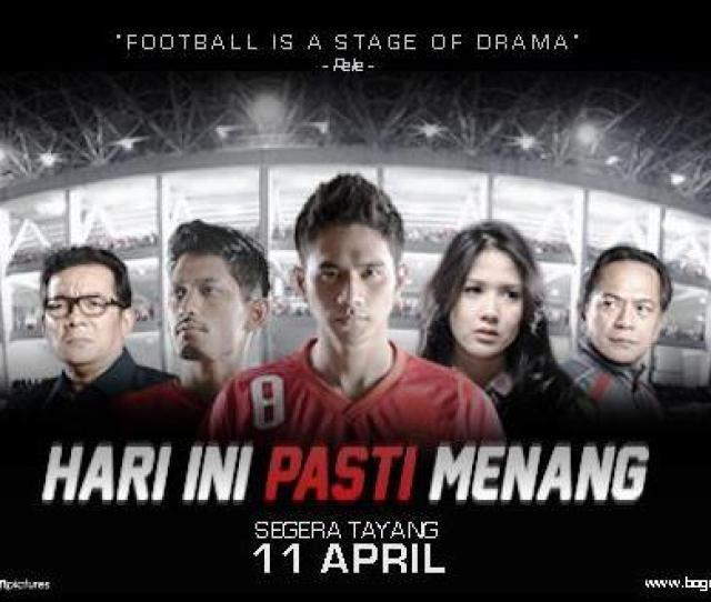 Video Film Hari Ini Pasti Menang Youtube Kisah Timnas Indonesia