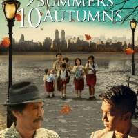 Sinopsis : 9 Summers 10 Autumns (2013)