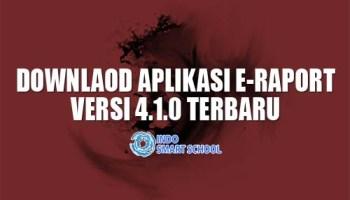 DOWNLOAD APLIKASI E RAPORT TERBARU VERSI 4.1.0