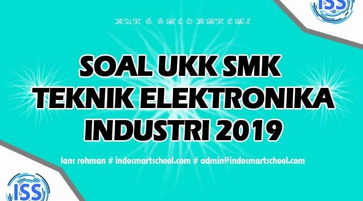Soal UKK Jurusan Teknik Elektronika Industri (TEI) 7436 2019