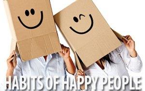 Kebiasaan dari Orang Yang Bahagia