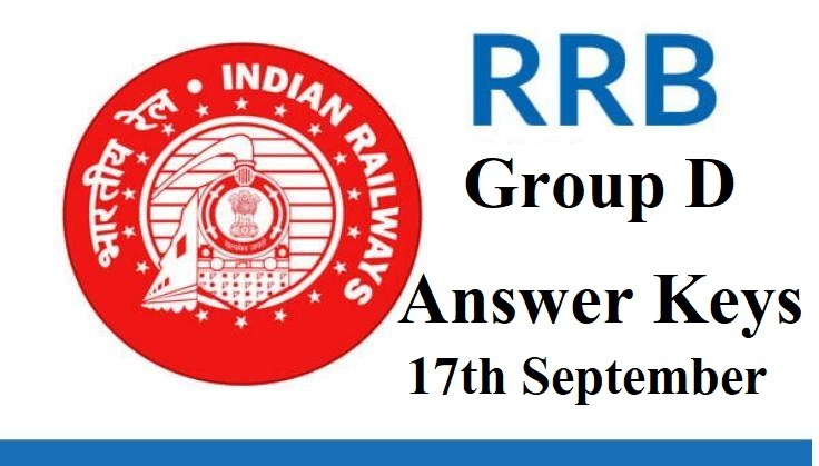 RRB Group D 2018 Exam Analysis : Answer Keys for 17th September Exam Releases Soon