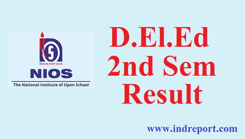NIOS D.El.Ed 2nd Sem Result 2018 Declared at dled.nios.ac.in