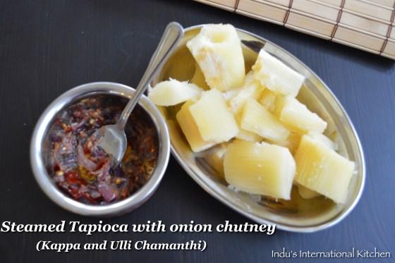 Steamed Tapioca with onion chutney