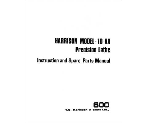 Harrison 10AA Lathe Instructions & Parts Manual