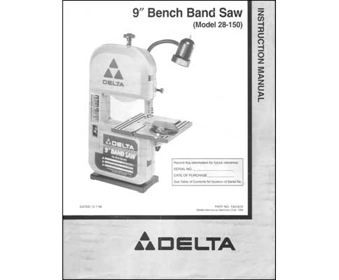 Delta 9 Inch Bench Band Saw 28 150 Parts Amp Ops Manual
