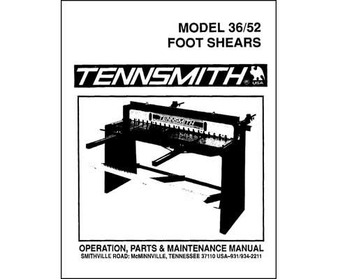Tennsmith Model 36/52 Foot Shears Manual, Industrial Library