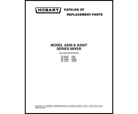 Hobart A200 & A200T Series Mixer Part Manual, Industrial
