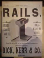 An advertisement by Dick, Kerr & Co. for rails, March 1896 issue of Street Railway Journal