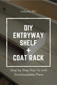 DIY Entryway Shelf and Coat Rack Plans