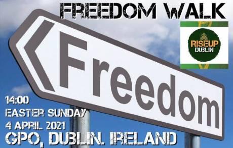 freedom_walk_dublin_easter_sunday_april_04_2021.jpg