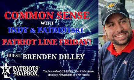 Ep. 226 Patriot Line Friday & Discussion With Dilley