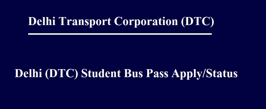 DTC Student Bus Pass Online Apply 2021