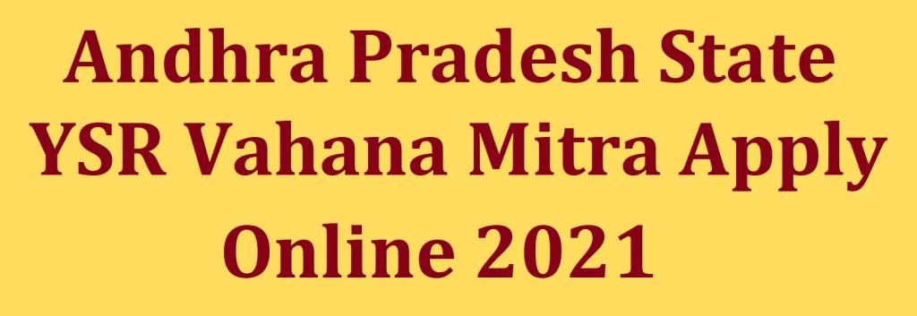 YSR Vahana Mitra Apply Online 2021