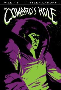 VILE-1-CowardsHole