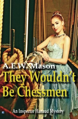 They Wouldn't Be Chessmen (Inspector Hanaud)