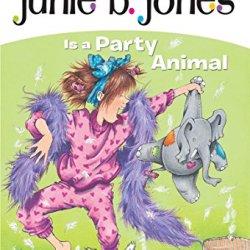 Junie B. Jones Is a Party Animal (Junie B. Jones, No. 10)