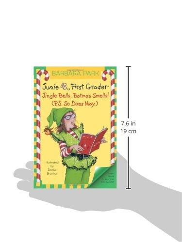 Junie B., First Grader: Jingle Bells, Batman Smells! (P.S. So Does May) Junie B., First Grader: Jingle Bells, Batman Smells! (P.S. So Does May).