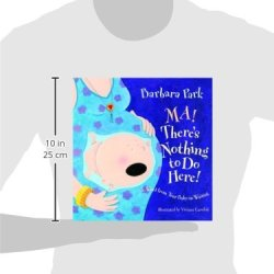"""Ma! There's Nothing to Do Here! Ma! There's Nothing to Do Here! A Word from your Baby-in-Waiting (Picture Book). """"Ma! there's nothing to do here!"""" whines the intelligent hero of this rhyming story set completely in utero. It's not actually a glittering knowledge putting in nine months in your mom's belly. You're simply stuck there toward the finish of that moronic bungee string (a.k.a. the umbilical line), with nothing at all to do except for slosh around. In any case, goodness, the perpetual delights you need to anticipate as you tune in to the tick-tock of mama's upbeat heart clock and anticipate that cheerful day when you at long last turned out to play."""