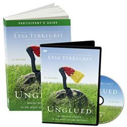 Unglued Participant's Guide with DVD: Making Wise Choices
