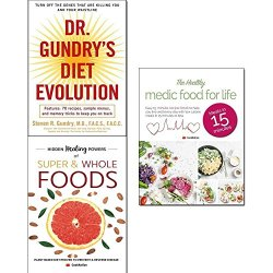 Dr. gundry's diet evolution, hidden healing powers of super & whole foods