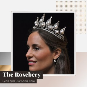 The Rosebery Pearl and Diamond Tiara