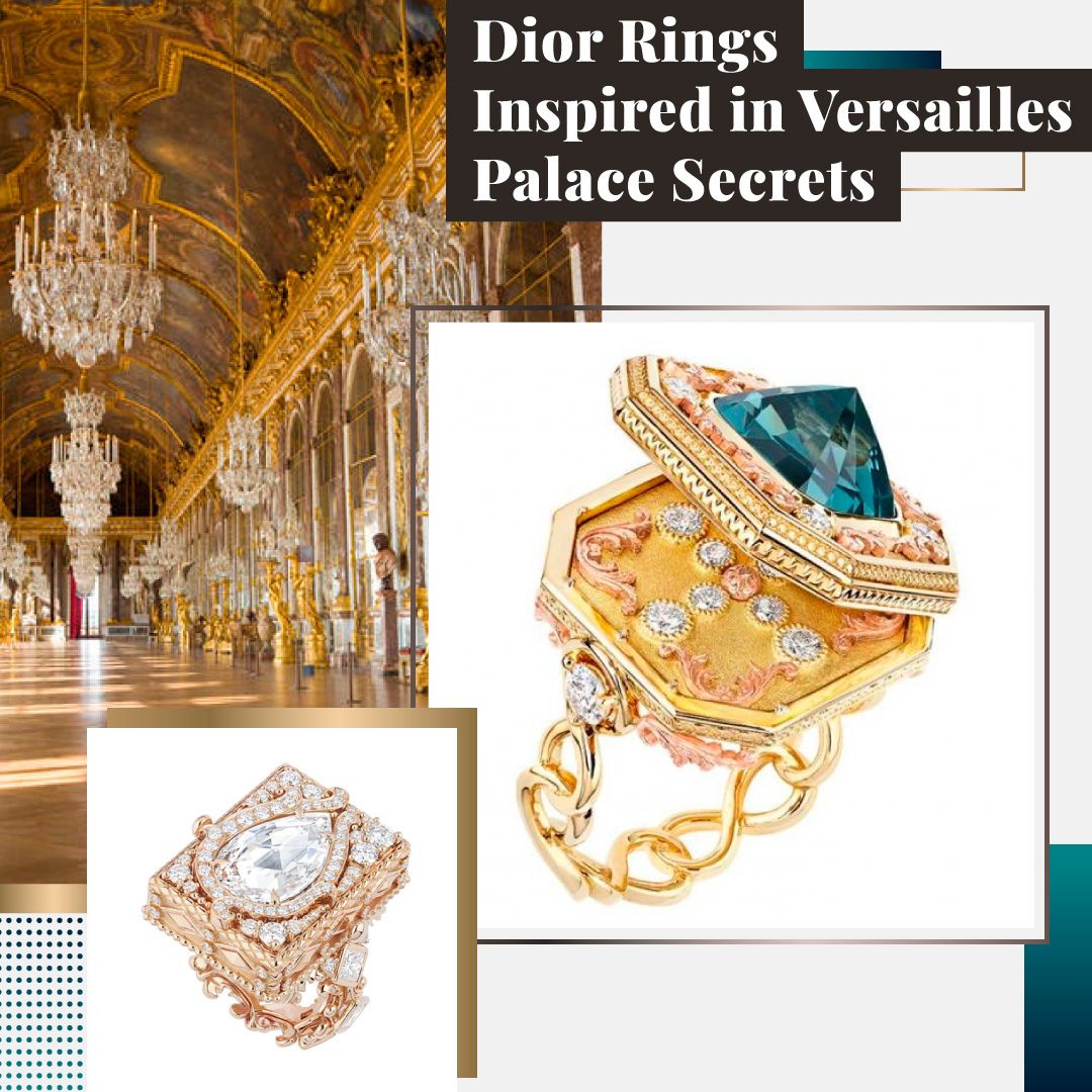 Dior Rings Inspired in Versailles Palace Secrets