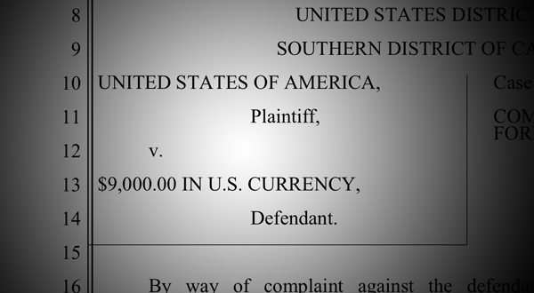 USA Vs. $9,000 In Currency — A Lawsuit Over Drug Money In San Diego County