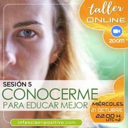 TALLER ONLINE DISCIPLINA POSITIVA 4ª EDICIÓN - S5 - AUTOCONOCIMIENTO