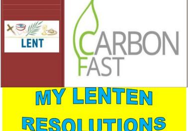 MY LENTEN RESOLUTIONS