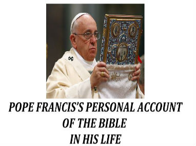 Pope francis and bible