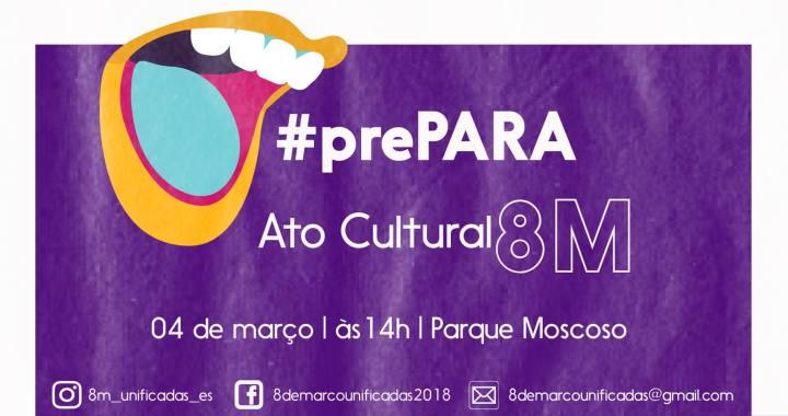 Parque Moscoso vira palco do Ato Cultural 8M neste domingo