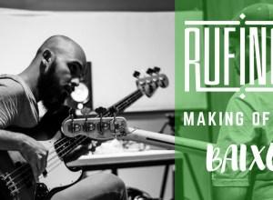 capa-rufinos-baixo-making-of-vídeo-bravo-álbum-disco-novo-reprodução-youtube