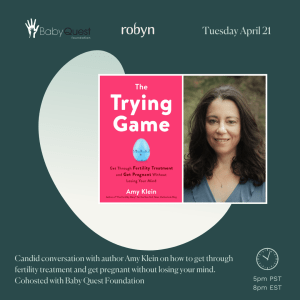 The Trying Game: A Candid Conversation with Amy Klein @ Online - sign up on Eventbrite
